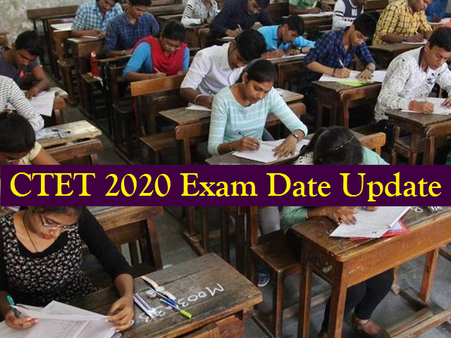 CTET Exam 2020 Date likely to be announced soon by CBSE; Check New Exam Schedule Updates here