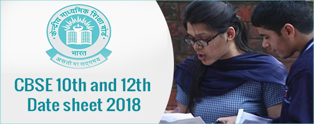 Cbse Class 10th And 12th Board Exams 2018 Datesheets Released
