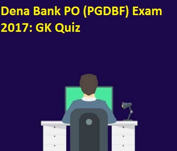 GK quiz for Dena Bank PO