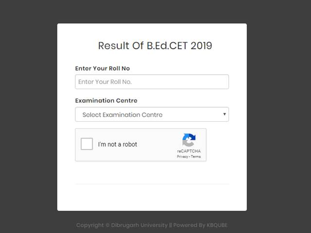 Dibrugarh University B Ed CET Result 2019 Declared, Check online at