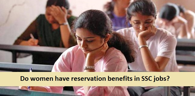 Do women have reservation benefits in SSC jobs?