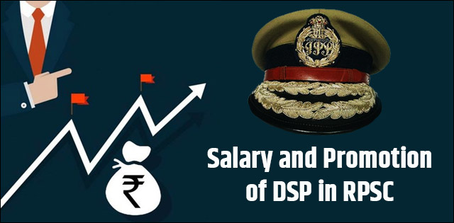 rpsc dsp salary and promotion