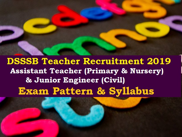 DSSSB Teacher Recruitment 2019 (982 Vacancy) @dsssbonline