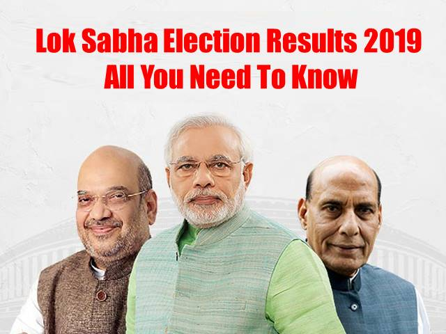 Lok Sabha General Elections Results 2019: All you need to know!