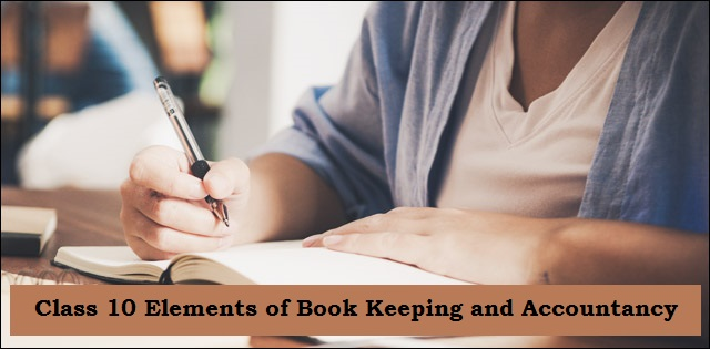 CBSE Class 10 Elements of Book Keeping and Accountancy Sample Paper 2020