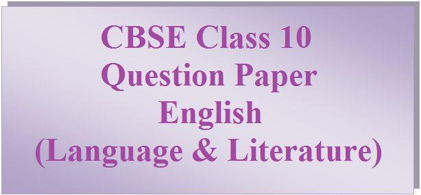 CBSE Class 10 English (Language & Literature) Paper 2017