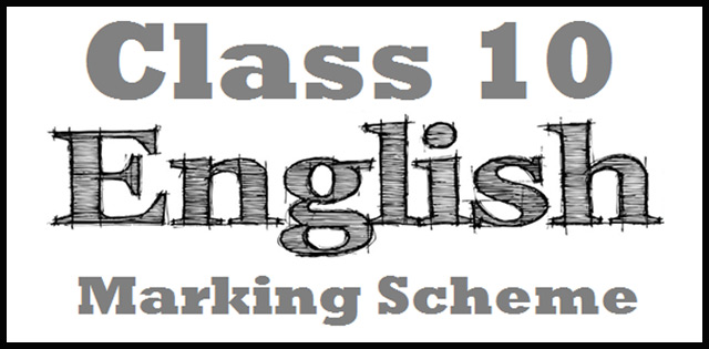 CBSE Class 10 English (L & L) Marking Scheme