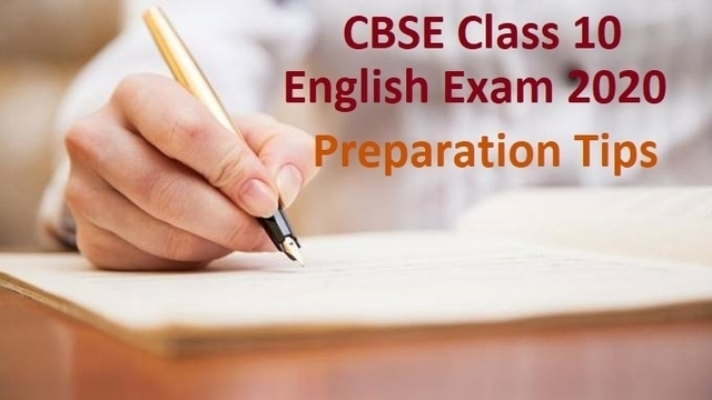 CBSE Class 10 English Exam 2020 Last Minute Preparations Tips