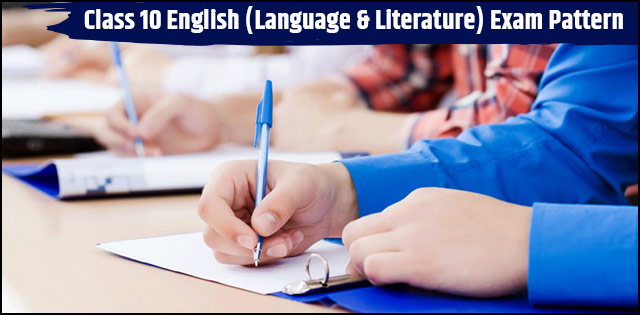 Exam Pattern for CBSE Class 10 English Language and Literature