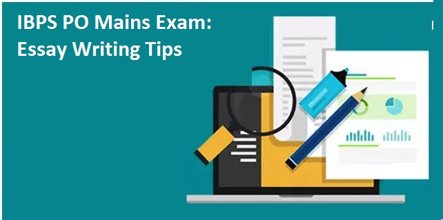 essay writing tips for ibps po mains exam ibps po mains exam 2017 how to write a good essay