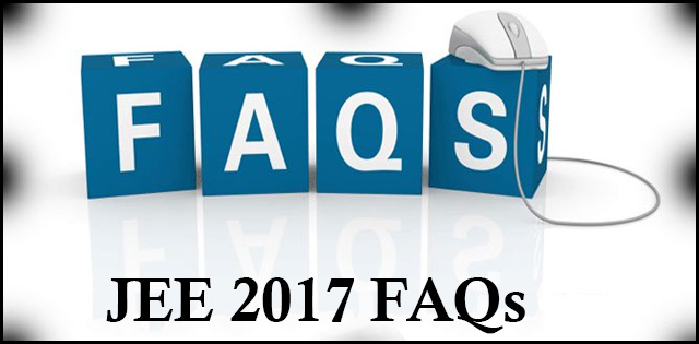 FAQ about JEE 2017
