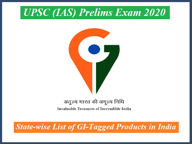 UPSC (IAS) Prelims Exam 2020: Check State-wise List of GI Tagged Products in India