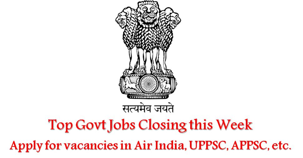 govt-jobs-closing-this-week