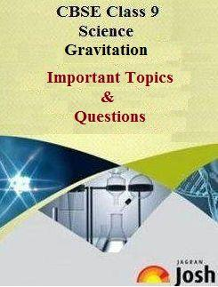 class 9 gravitation, class 9 science important questions