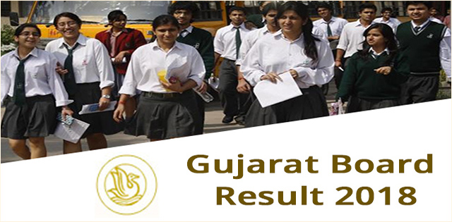 GSEB Result 2018, Gujarat Board Result 2018
