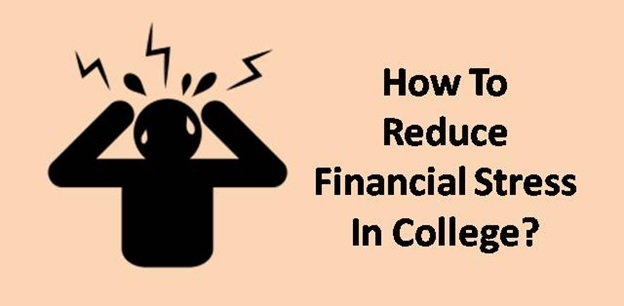 Helpful tricks for reducing financial stress in college