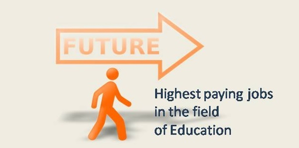 Highest paying jobs in the field of Education