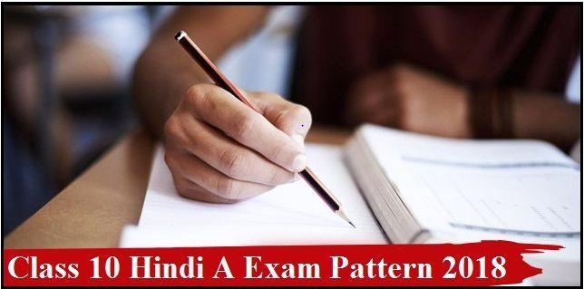 CBSE Class 10 Hindi A Exam Pattern 2018