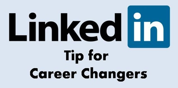 How professionals can change career with these LinkedIn tips