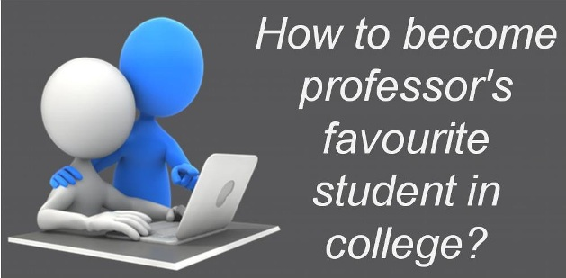 How to become professor's favourite in college