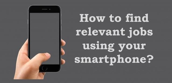 How to find jobs using your smartphone?