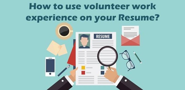 how to use include volunteer work experience in your resume