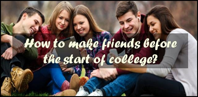 How to make friends before the start of college