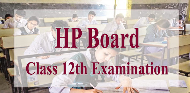 Himachal Pradesh Board 2018 Senior Secondary Plus 2 Examination Begins