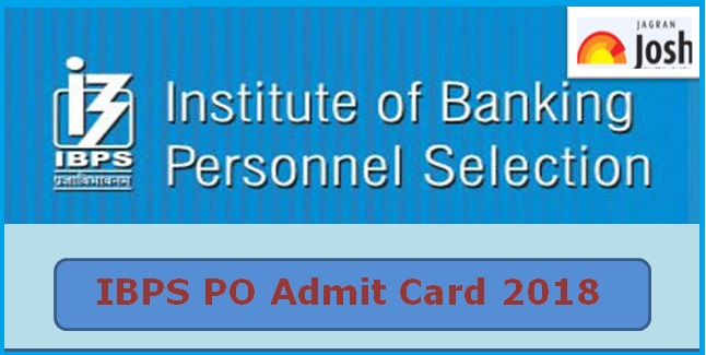 IBPS PO Admit Card 2018 Download