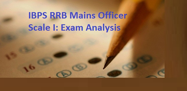 IBPS RRB Officer Scale I Mains Exam Analysis 2017