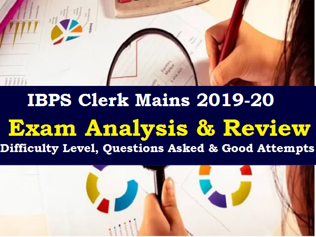 IBPS Clerk Mains Exam Analysis 2020