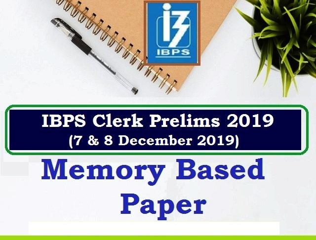 IBPS Clerk Prelims Memory Based Paper 2019