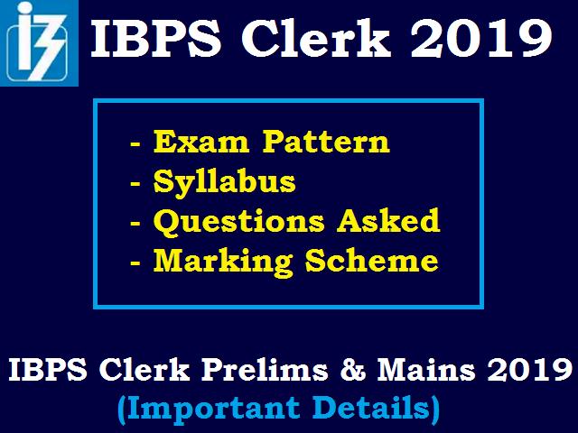 IBPS Clerk Syllabus & Exam Pattern 2019