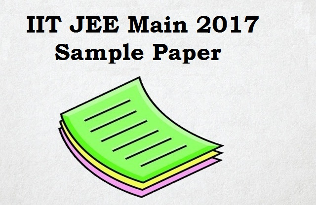IIT JEE Main, IIT JEE Sample Paper