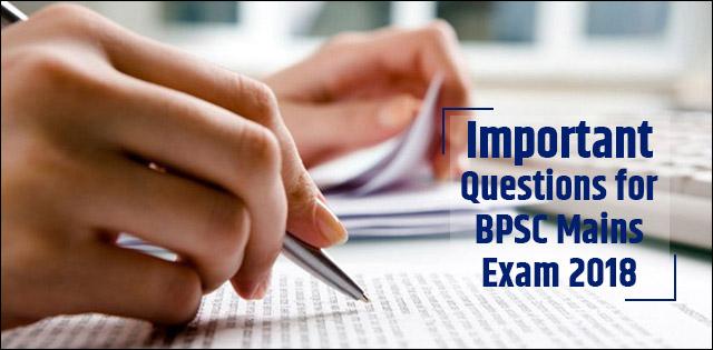 BPSC (Bihar PCS) Mains Exam 2018 : Most Important Topics to