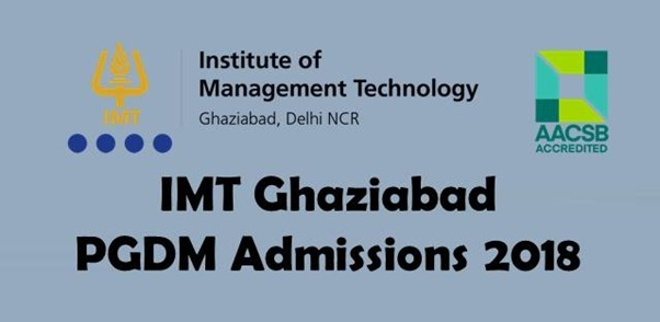 IMT Ghaziabad opens PGDM Admissions 2018