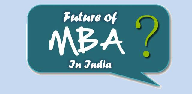 In-depth Analysis of the future of MBA in India