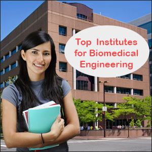 Top Biomedical Engineering Institutes in India