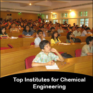 Top Chemical Engineering Institutes in India