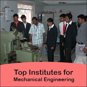 Top Mechanical Engineering Institutes in India