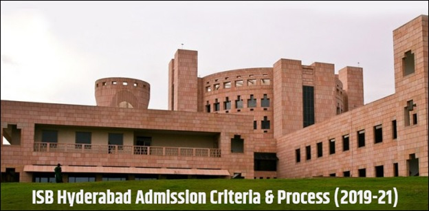 ISB Hyderabad Admission Criteria & Process (2019-21)