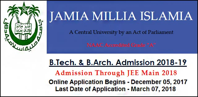 Jamia University admissions 2018 for B. Tech and B. Arch courses
