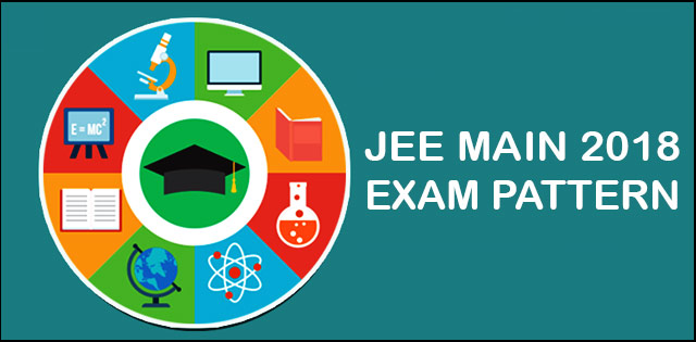 JEE Main 2018 Examination Pattern