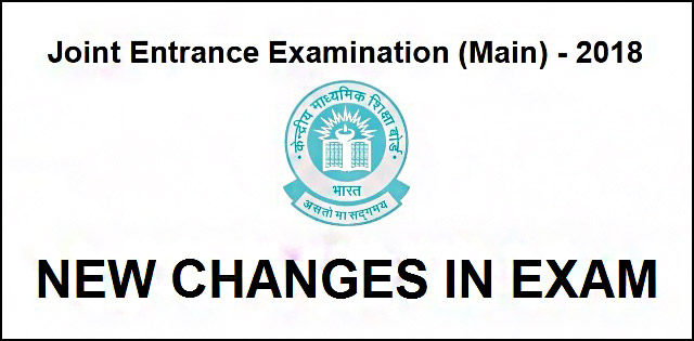 Changes in JEE Main 2018
