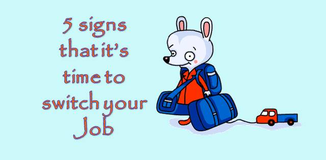 SIGNS OF JOB SWITCHING