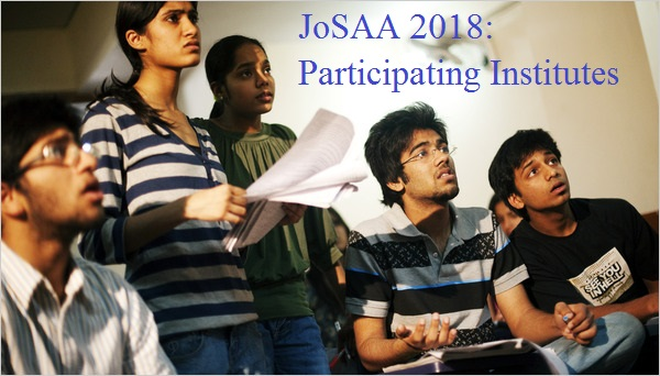 JoSAA 2018 Counselling: Participating Institutes