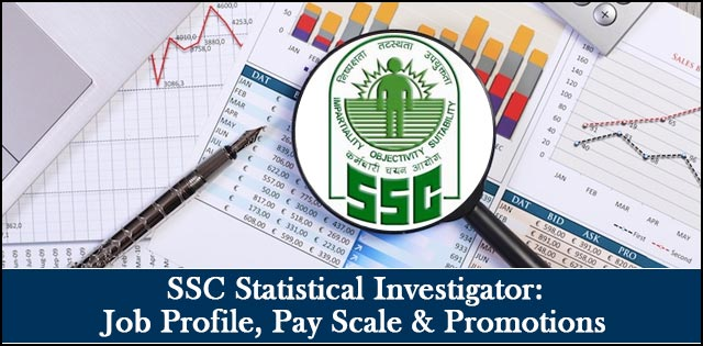 SSC Junior Statistical Officer (JSO): Job Profile, Pay Scale