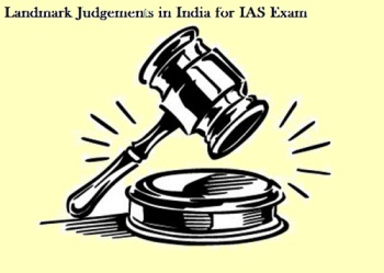 Landmark Judgements of Supreme Court