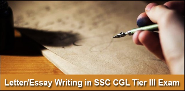 Topics And Tips For Ssc Cgl Tier 3 Descriptive Paper