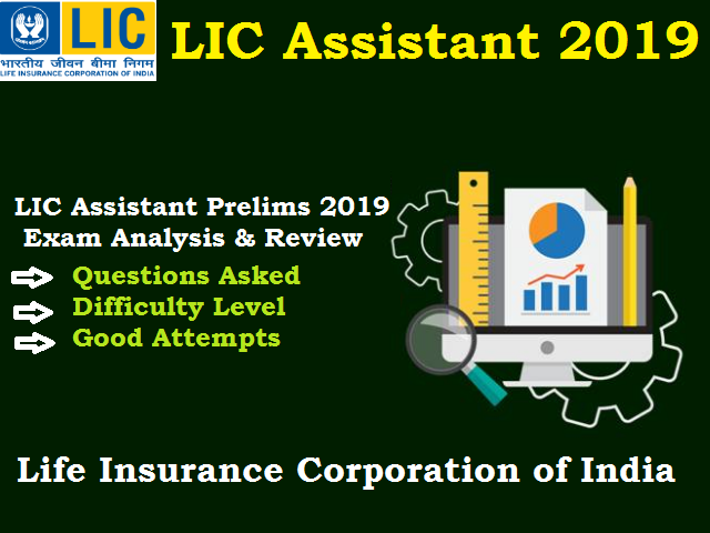 LIC Assistant Exam Analysis 2019